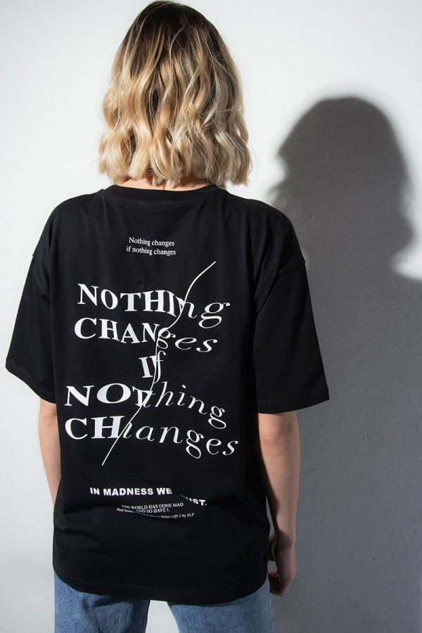 Oversize T-shirt - Nothing Changes Black